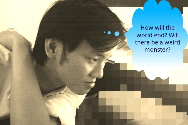 Daniel Chew Wonders How The World End?